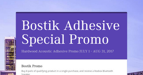 Bostik Adhesive Special Promo Smore Newsletters For Business