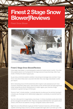 Finest 2 Stage Snow Blower|Reviews