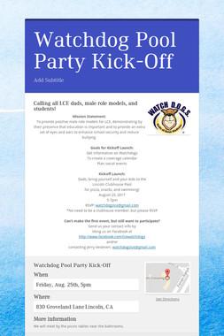 Watchdog Pool Party Kick-Off