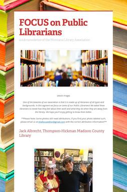 FOCUS on Public Librarians