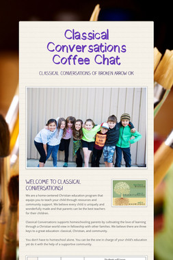Classical Conversations Coffee Chat