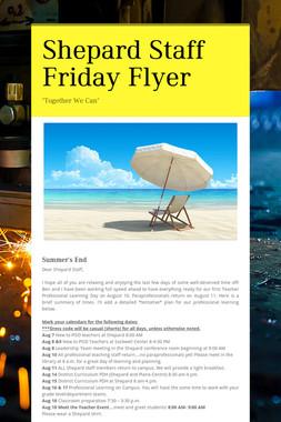 Shepard Staff Friday Flyer