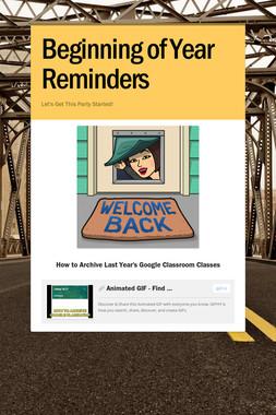 Beginning of Year Reminders
