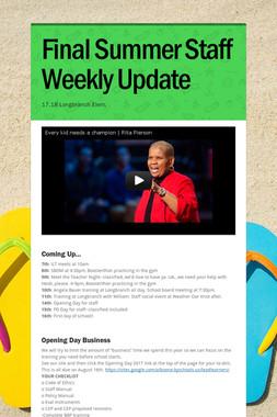Final Summer Staff Weekly Update