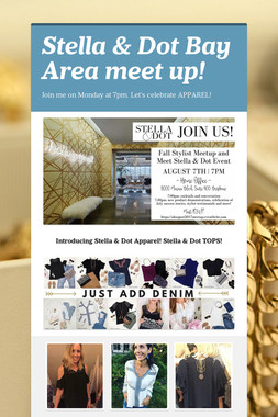 Stella & Dot  Bay Area meet up!