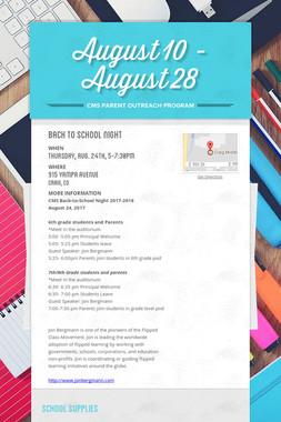 August 10 - August 28