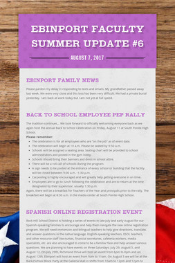 Ebinport Faculty Summer Update #6