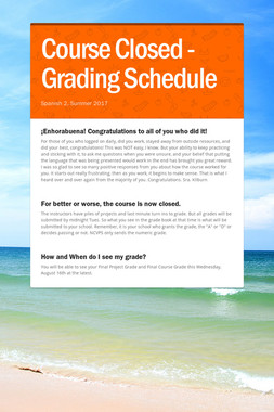 Course Closed - Grading Schedule