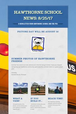 Hawthorne School News: 8/25/17