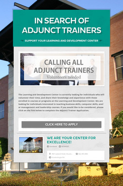 IN SEARCH OF ADJUNCT TRAINERS