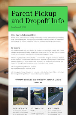 Parent Pickup and Dropoff Info