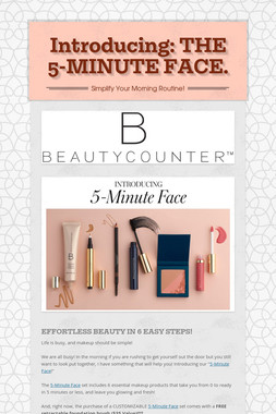 Introducing: THE 5-MINUTE FACE.