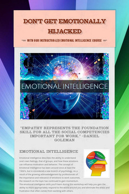 Don't Get Emotionally Hijacked