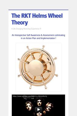 The RKT Helms Wheel Theory