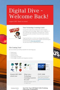 Digital Dive -Welcome Back!