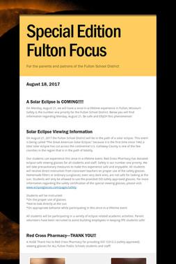 Special Edition Fulton Focus