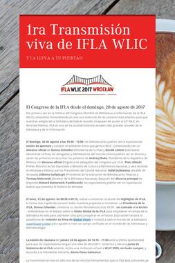 1ra Transmisión viva de IFLA WLIC