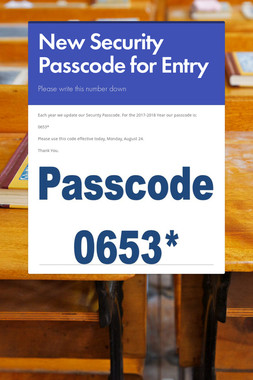 New Security Passcode for Entry
