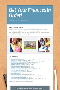 Get Your Finances In Order!