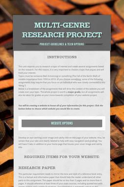Multi-Genre Research Project
