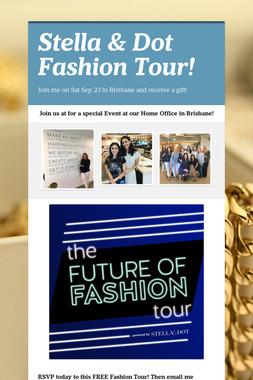 Stella & Dot Fashion Tour!