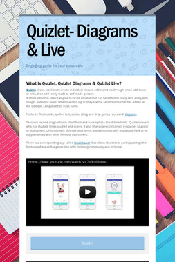 Quizlet- Diagrams & Live