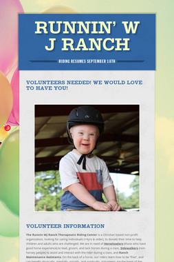 Runnin' W J Ranch