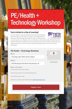 PE/Health + Technology Workshop