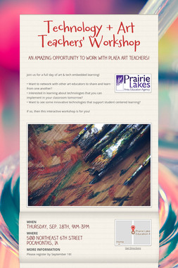 Technology + Art Teachers' Workshop