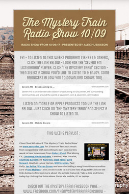 The Mystery Train Radio Show 10/09