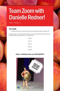 Team Zoom with Danielle Redner!