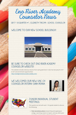 Eno River Academy Counselor News
