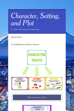 Character, Setting, and Plot