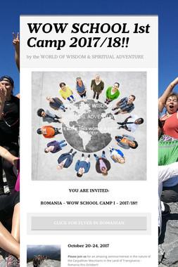 WOW SCHOOL 1st Camp 2017/18!!