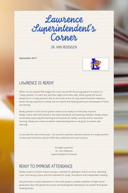 Lawrence Superintendent's Corner