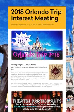 2018 Orlando Trip Interest Meeting