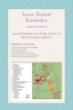 Senior Retreat Reminders