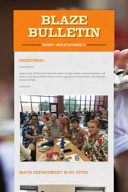 Blaze Bulletin