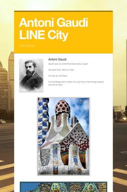 Antoni Gaudi LINE City