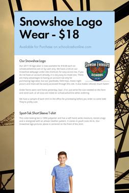 Snowshoe Logo Wear - $18