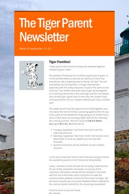 The Tiger Parent Newsletter