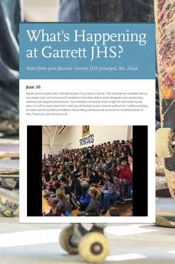 What's Happening at Garrett JHS?