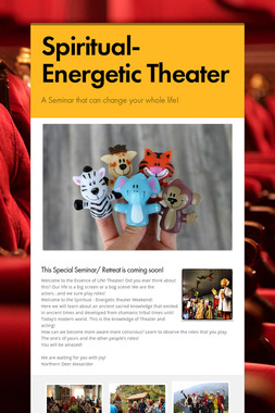 Spiritual-Energetic Theater