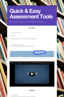 Quick & Easy Assessment Tools