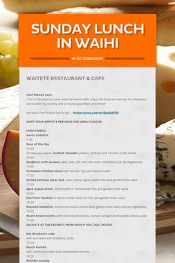 Sunday Lunch in Waihi