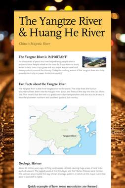 The Yangtze River & Huang He River