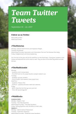 Team Twitter Tweets