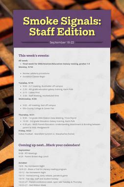 Smoke Signals: Staff Edition