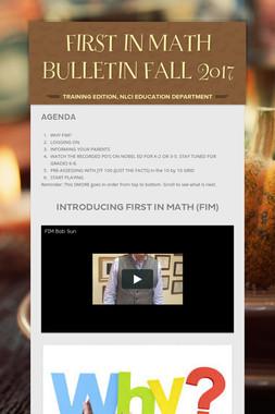 FIRST IN MATH BULLETIN FALL 2017