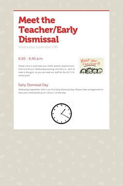 Meet the Teacher/Early Dismissal